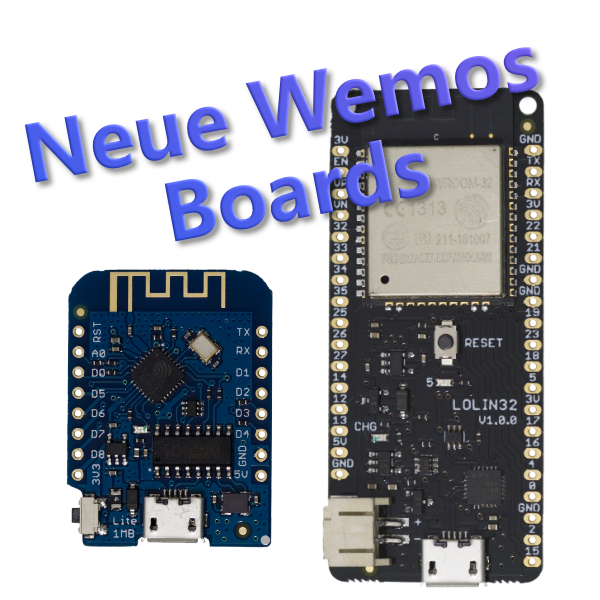 Neue Wemos Boards