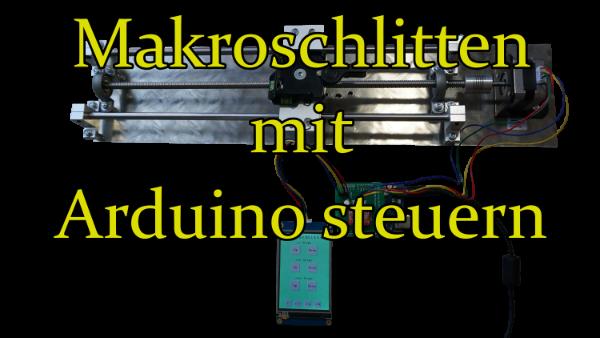 Macroschlitten mit Arduino und Nextion Display