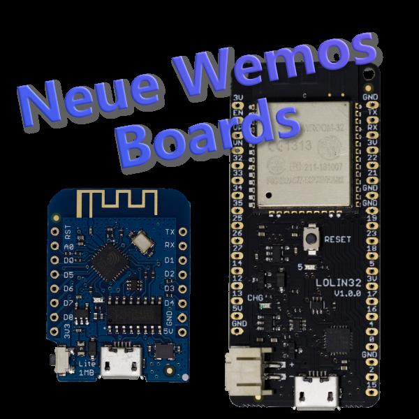 Neue Wemos Boards