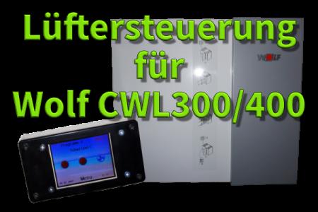 Lüftersteuerung Wolf CWL300/400
